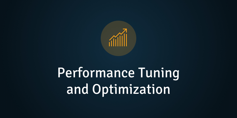 Performance Tuning and Optimization v9.6
