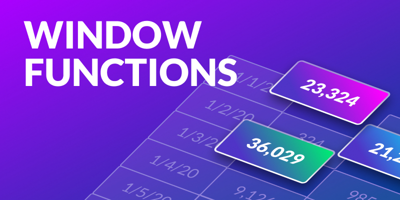 Using Window Functions