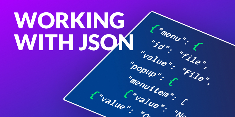 Working with JSON Data